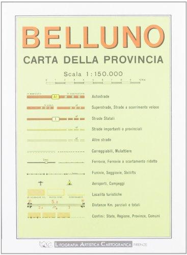 Belluno 1:150.000 (Carte stradali) por Litografia Artistica Cartografica (LAC)
