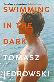Swimming in the Dark: 'One of the most astonishing contemporary gay novels we have ever read … A masterpiece'