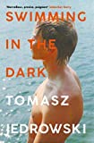 Swimming in the Dark: 'One of the most astonishing contemporary gay novels we have ever read ... A masterpiece…