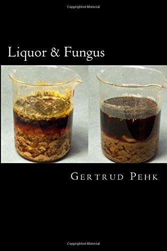 Liquor & Fungus