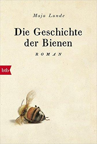 Buchseite und Rezensionen zu 'Die Geschichte der Bienen: Roman' von Maja Lunde