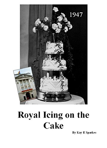 Royal Icing On The Cake The True Story Of Queen Elizabeth S Wedding