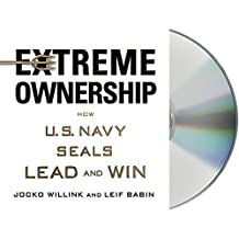 Extreme Ownership: How U.S. Navy SEALs Lead and Win by Jocko Willink (2015-10-20)