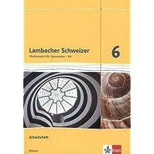 Lambacher Schweizer / Ausgabe für Hessen G8: Lambacher Schweizer / Arbeitsheft plus Lösungsheft 6. Schuljahr: Ausgabe für Hessen G8