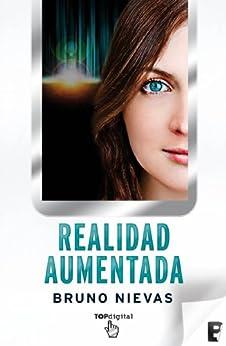 Realidad aumentada - EDICIÓN REVISADA  (B DE BOOKS) de [Nievas, Bruno]