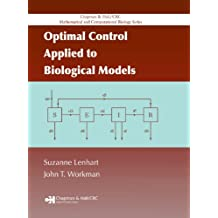 Optimal Control Applied to Biological Models (Chapman & Hall/CRC Mathematical and Computational Biology Book 15) (English Edition)