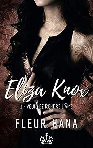 Eliza Knox, Tome 1 : Veuillez rendre l'âme: Une urban fantasy avec des anges et des démo