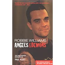 Robbie Williams: Angels and Demons - The Biography