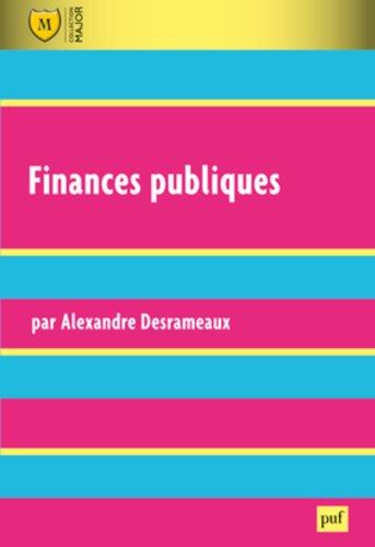 Finances publiques : Finance de l'Etat, des collectivités territoriales, de l'Union européenne et de la Sécurité sociale