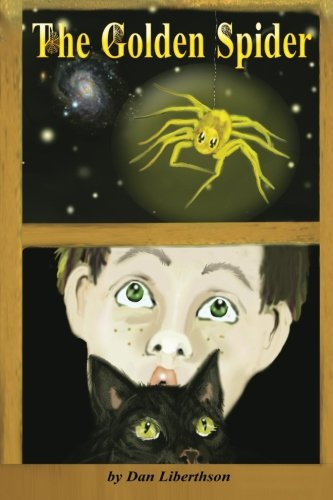 The Golden Spider: A Fantasy Novel for Children 9-14 Years Old
