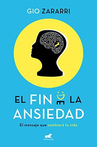 El fin de la ansiedad (Libro práctico)