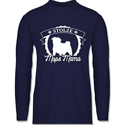 Shirtracer Hunde - Stolze Mops Mama - Herren Langarmshirt Navy Blau
