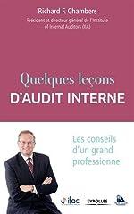 Quelques leçons d'audit interne - Les conseils d'un grand professionnel. de IFACI