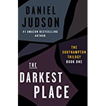 The Darkest Place (Book One of The Southampton Trilogy; Revised March 2013 1) (English Edition)