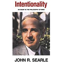 INTENTIONALITY: AN ESSAY IN THE PHILOSOPHY OF MIND BY Searle, John R.(Author)05-1983( Paperback )