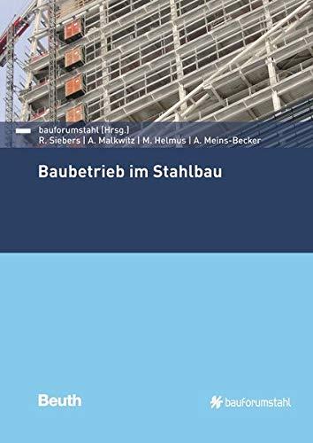 Baubetrieb im Stahlbau (Beuth Praxis)