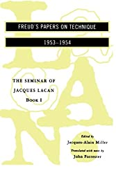he Seminar of Jacques Lacan: Freud's Papers on Technique 1953-1954 Book I (Seminar of Jacques Lacan (Paperback))
