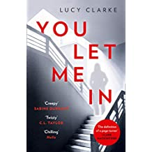You Let Me In: The most chilling, unputdownable page-turner of 2019