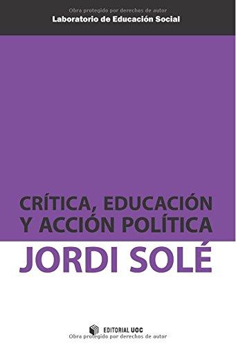 Crítica, educación y acción política por Jordi Solé