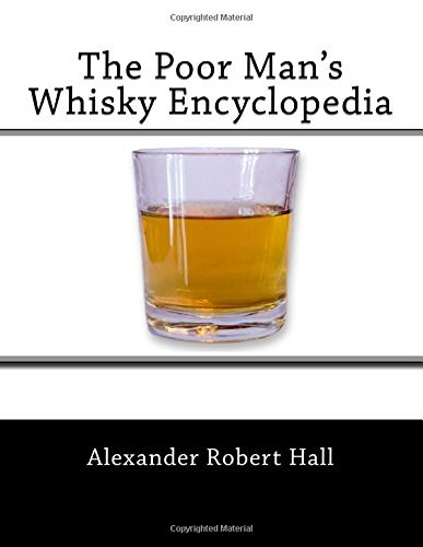 The Poor Man's Whisky Encyclopedia by Alexander Robert Hall (2015-11-23) par Alexander Robert Hall