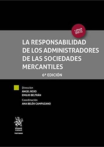 La responsabilidad de los administradores de las sociedades mercantiles por Ángel . . . [et al. ] Rojo Fernández