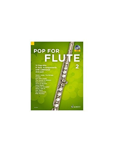 Pop For Flute 2: 12 Pop-Hits in Easy Arrangements with additional 2nd part. Band 2. 1-2 Flöten. Ausgabe mit CD.