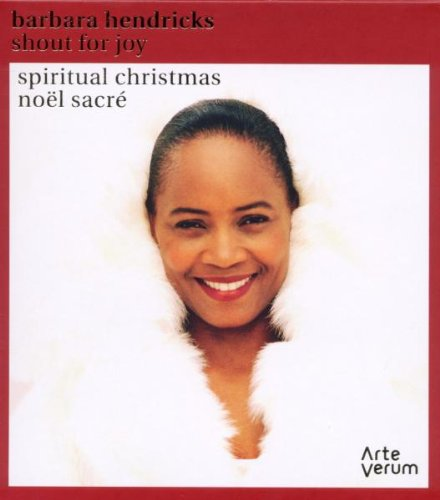 Barbara Hendricks: Shout For Joy (Navidades Espirituales) / Hendricks, Tenstam, Gafvaert, Pettersson...