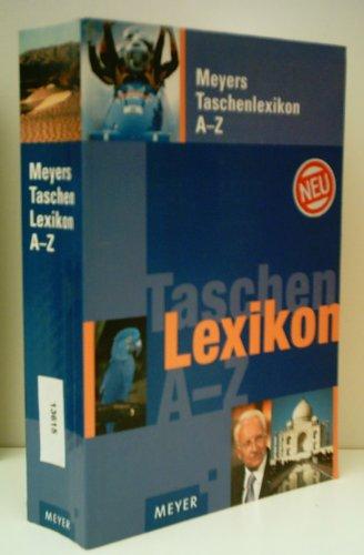 MEYERS LEXIKONREDAKTION: Meyers Taschenlexikon A-Z - Verlag: Bibliographisches Institut, Mannheim