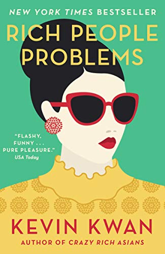 Rich People Problems (Rich 3) (English Edition) eBook: Kevin Kwan ...