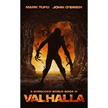 A Shrouded World 4: Valhalla: A Jack Walker and Michael Talbot Adventure
