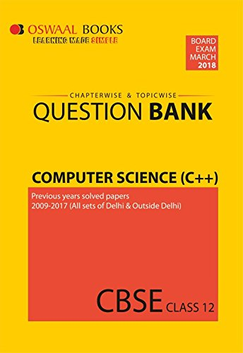 Oswaal CBSE Chapterwise/Topicwise Question Bank for Class 12 Computer Science C++ (Mar.2018 Exam)
