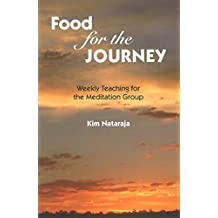 Food for the Journey: Weekly Teaching for the Meditation Group (English Edition)