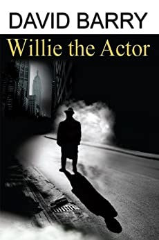 Willie the Actor by [Barry, David]