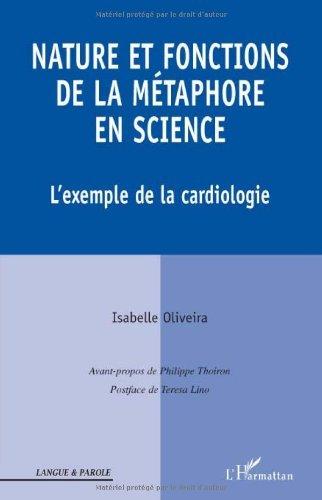 Nature et fonctions de la métaphore en science : L'exemple de la cardiologie
