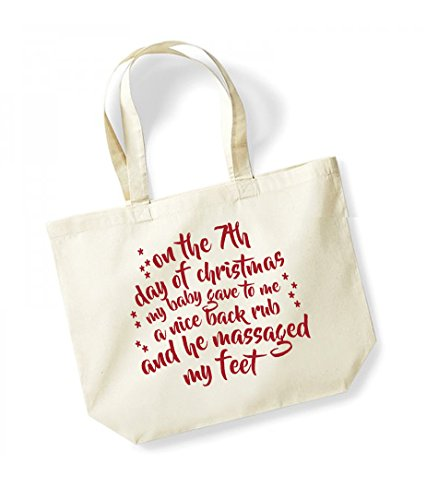 On the 7th Day of Christmas My Baby Gave to Me a Nice Back Rub and He Massaged My Feet - Large Canvas Fun Slogan Tote Bag Natural/Red