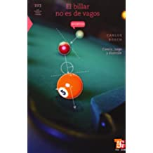El Billar No Es de Vagos: Ciencia, Juego y Diversion (La Ciencia para Todos / Science for All)
