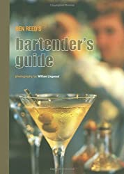 Ben Reed's Bartender's Guide: UK Edition by Ben Reed (2006-09-01)
