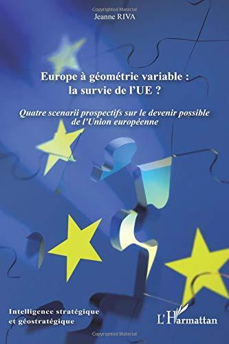 Europe à géométrie variable : la survie de l'UE ? par Jeanne Riva