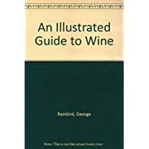 An Illustrated Guide to Wine