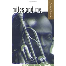 Miles and Me by Quincy Troupe (2002-05-30)