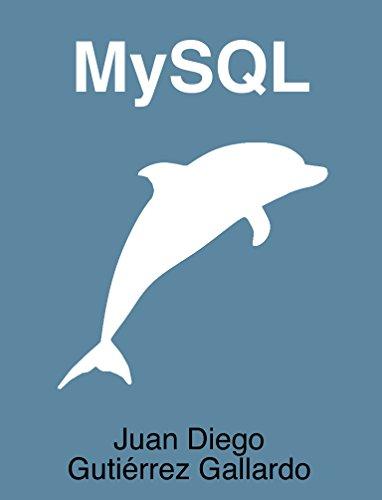 MySQL por Juan Diego Gutiérrez Gallardo