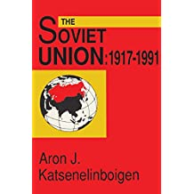 The Soviet Union: Empire, Nation, and System