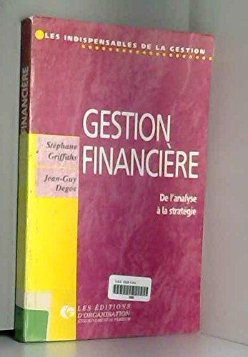 Gestion financière : De l'analyse �...