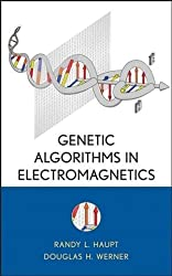 Genetic Algorithms in Electromagnetics by Randy L. Haupt (2007-04-10)