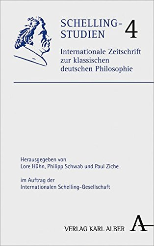 Schelling-Studien: Internationale Zeitschrift zur klassischen Philosophie. Band 4