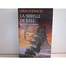 La Sibylle de Kell (La Mallorée)