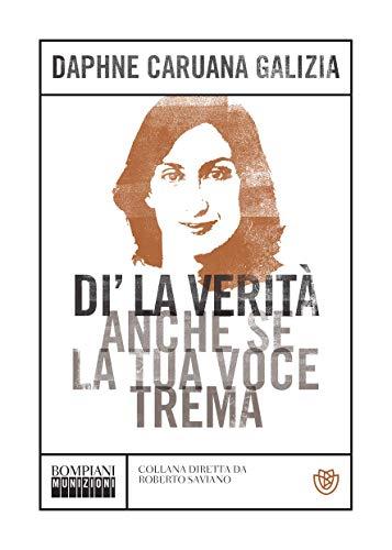 Di' la verità anche se la tua voce trema (Munizioni Vol. 1) (Italian Edition)