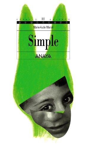 Simple (Literatura Juvenil (A Partir De 12 Años) - Espacio Abierto)