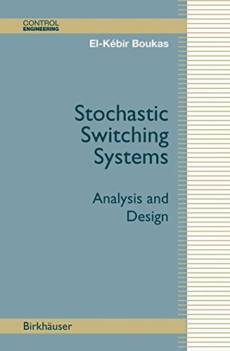 Stochastic Switching Systems: Analysis and Design (Control Engineering)