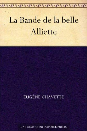 Couverture du livre La Bande de la belle Alliette